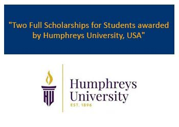 Two Full Scholarships for Students awarded by Humphreys University, USA